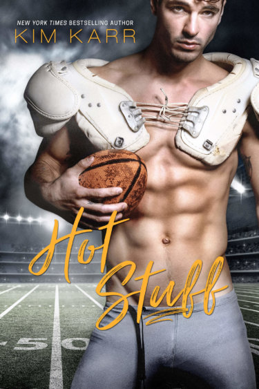 NEW RELEASE * Hot Stuff by Kim Karr