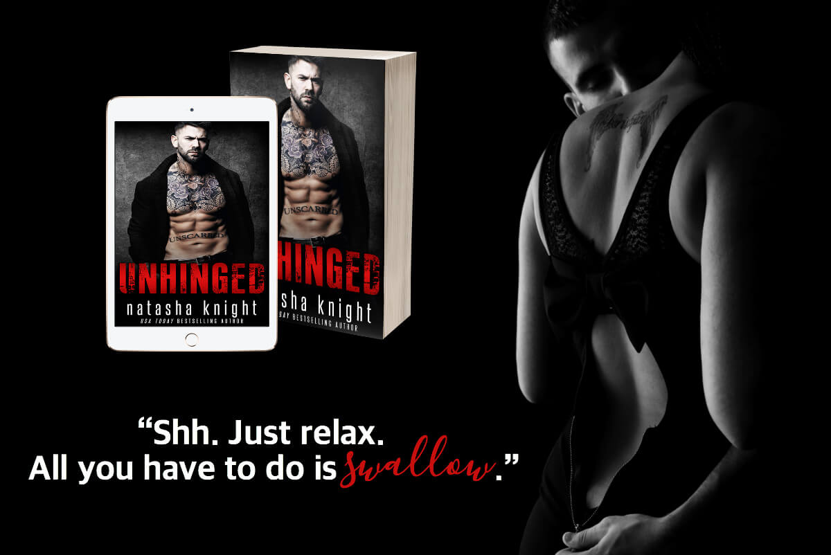 * TEASER * Unhinged by Natasha Knight * Coming September 25th *