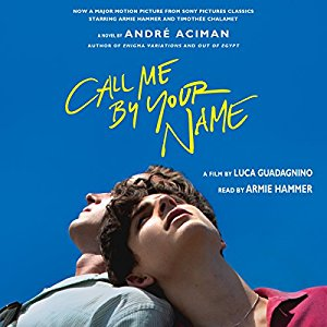 ⭐️Have You Heard?⭐️Audiobooks For Your Listening Pleasure⭐️Call Me By Your Name by André Aciman⭐️Narrated by Armie Hammer⭐️