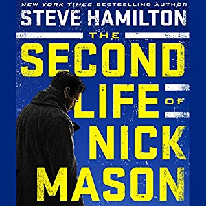 ⭐️Have You Heard?⭐️Audiobooks For Your Listening Pleasure⭐️The Second Life of Nick Mason by Steve Hamilton⭐️Narrated by Ray Porter⭐️