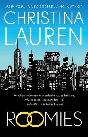* Happy Release Day Christina Lauren * Roomies by Christina Lauren is Live! * Book Review *