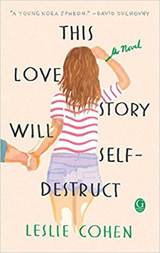 🌟Release Day Book Review 🌟 This Love Story Will Self-Destruct by Leslie Cohen🌟