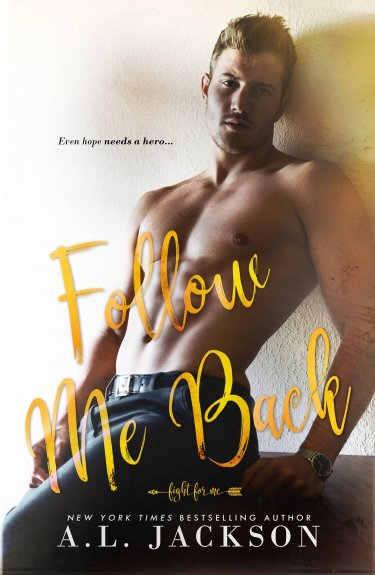 Cover Reveal * Follow Me Back by A.L. Jackson * Amazing Giveaway!!!