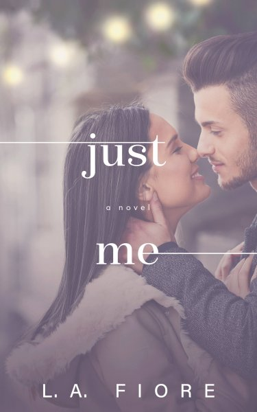 COVER REVEAL * Just Me by L.A. Fiore