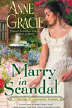 REVIEW: Marry in Scandal (Marriage of Convenience #2) by Anne Gracie