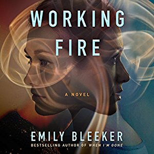 🎧Have You Heard?🎧Audiobooks For Your Listening Pleasure🎧Working Fire by Emily Bleeker🎧Narrated by Kate Rudd🎧