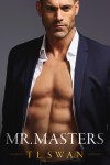 Mr. Masters by T.L. Swan