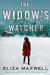 🎧Have You Heard?🎧Audiobooks For Your Listening Pleasure🎧The Widow's Watcher by Eliza Maxwell🎧Narrated by Angela Dawe🎧