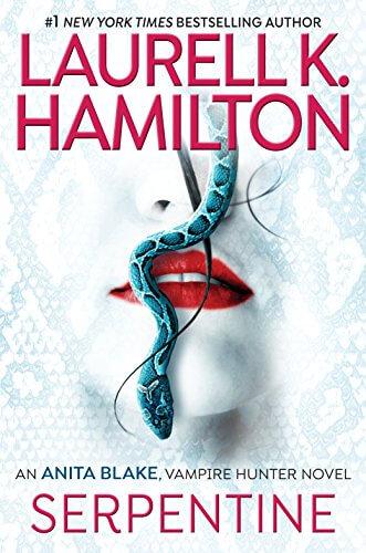 * Release Day Blitz * Serpentine ( Anita Blake series, book 26) by Laurell K. Hamilton * Blog Tour * Book Review *