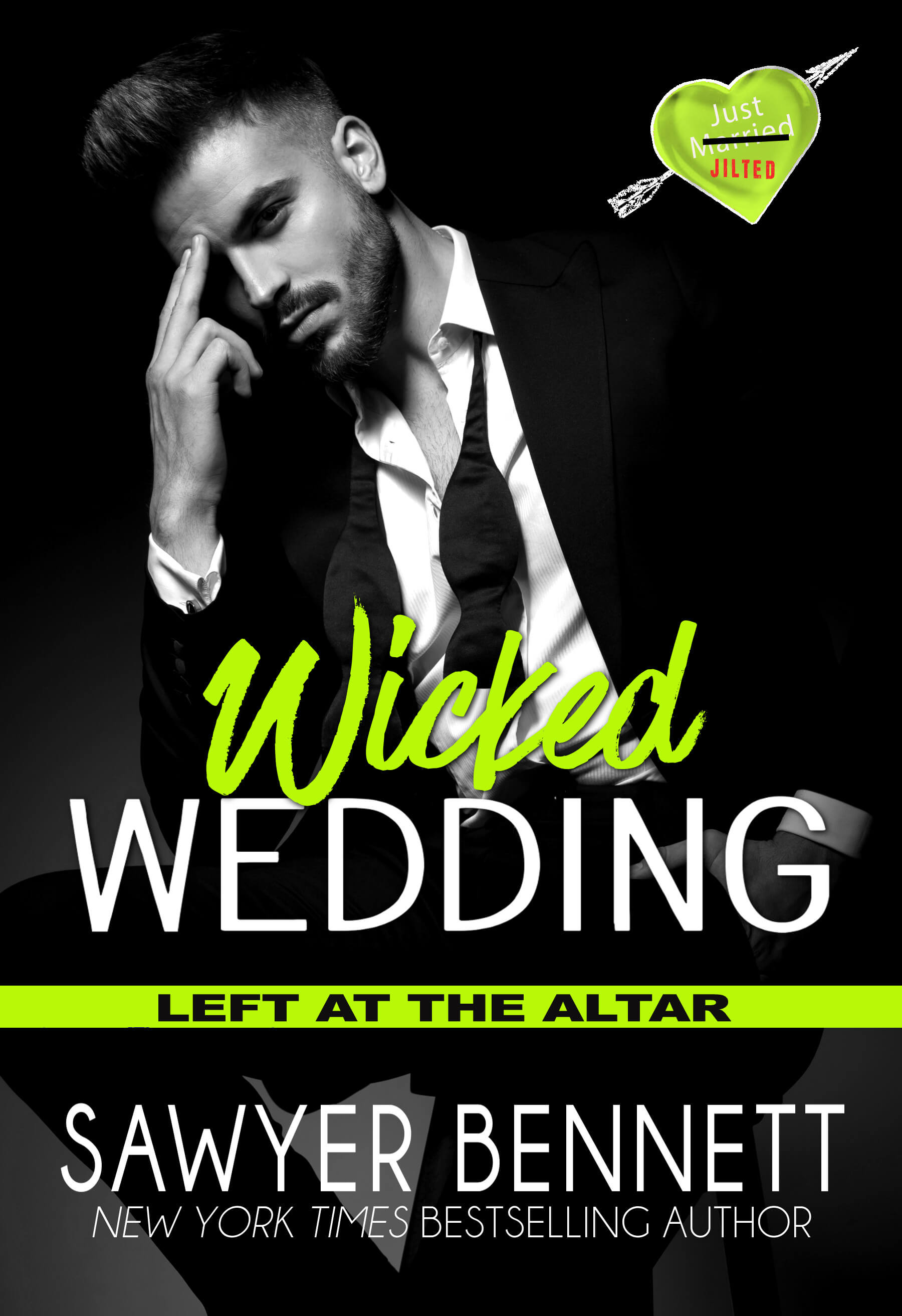 Excerpt * Blog Tour * Wicked Wedding by Sawyer Bennet * Book Review *