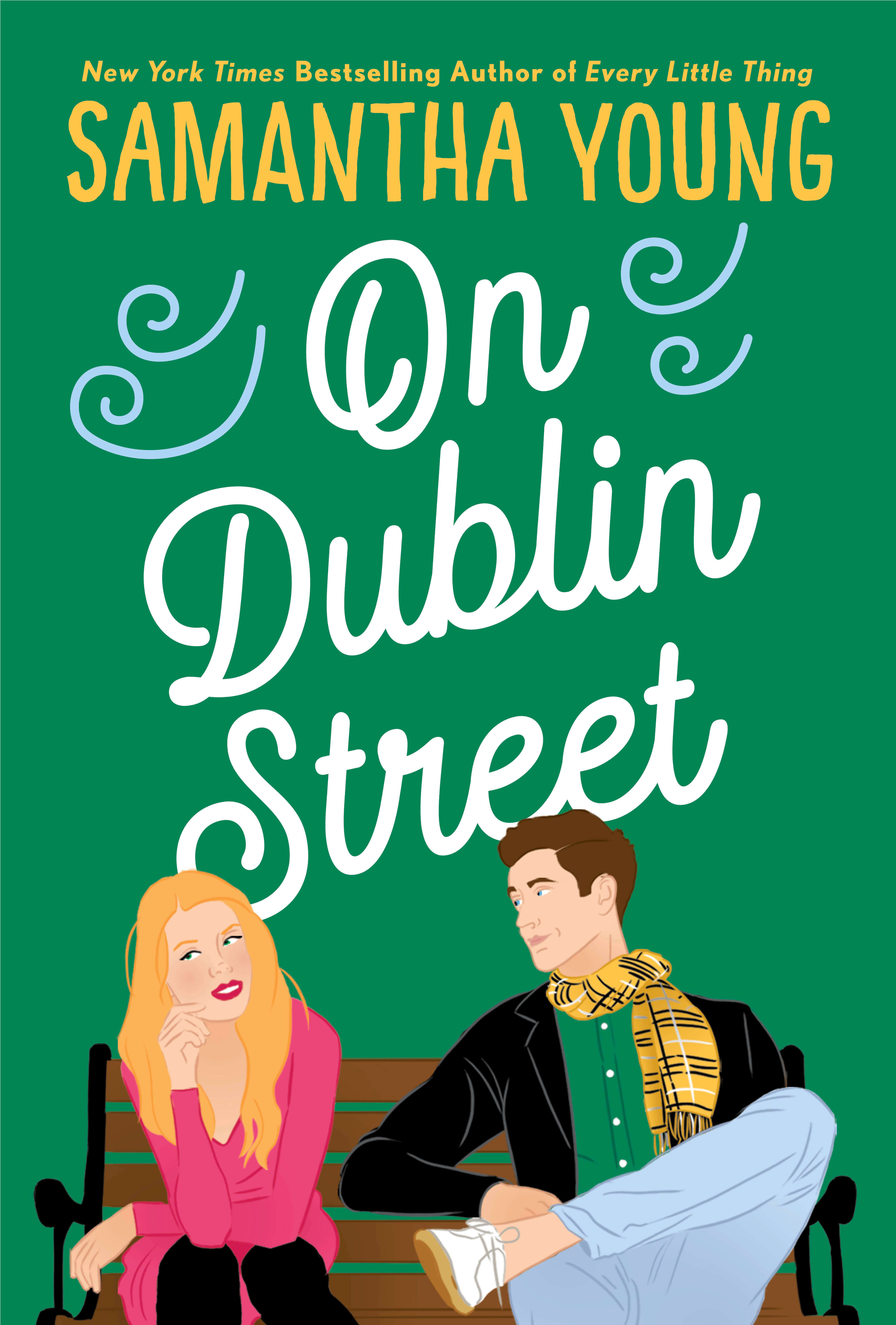 New Cover Reveal * On Dublin Street by Samantha Young * Chapter 1 Reveal * and Coming Soon * Flight or Fight b y Samantha Young *