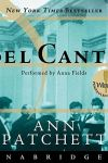 🎧Have You Heard?🎧Audiobooks for Your Listening Pleasure🎧Bel Canto Written by Ann Patchett and Narrated by Anna Fields🎧