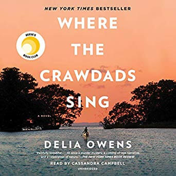 🎧Have You Heard?🎧Audiobooks for Your Listening Pleasure🎧Where the Crawdads Sing Written by Delia Owens and Narrated by Cassandra Campbell🎧