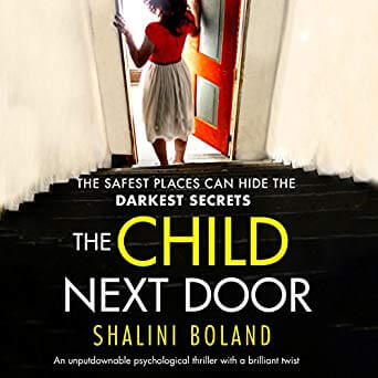 🎧Have You Heard?🎧Audiobooks For Your Listening Pleasure🎧The Child Next Door Written by Shalini Boland And Narrated by Katie Villa🎧