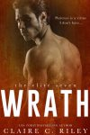 Release Day Blitz * Wrath (The Elite Seven series book 3) by Claire C. Riley * Blog Tour * Book Review * Giveaway