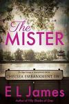 The Mister by E. L. James