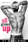 All Grown Up by Vi Keeland * New Release * Review Tour * Must Read!