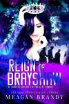 Cover Reveal * Reign of Brayshaw (Brayshaw High Book 3) by Meagan Brandy * Coming October 3rd
