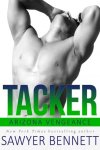Tacker by Sawyer Bennett * Arizona Vengeance * Available Now * Book Review