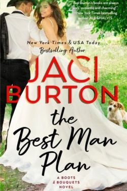 The Best Man Plan by Jaci Burton *New 'Release * Book Review * Read Chapter One!