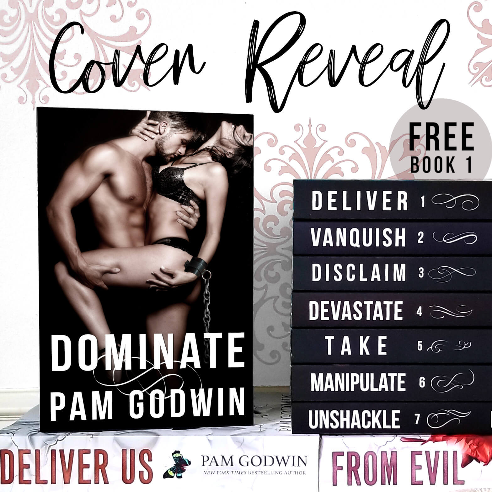 🔥 Cover Reveal 🔥 Dominate (Deliver series book 8) by Pam Godwin * Coming January 26th *