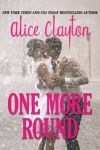 NEW RELEASE: One More Round by Alice Clayton (Cocktail #4.6)