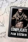 🔥 Cover Reveal 🔥 Complicate (Deliver series Book 9) by Pam Godwin * Coming March 9th