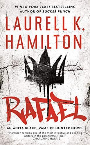 Rafael (Anita Blake, Vampire Hunter, #28) by Laurell K. Hamilton