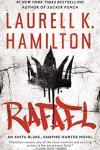 Release Day Blitz * Rafael (Anita Blake series, book 28) by Laurell K Hamilton * Excerpt * Book Review * Blog Tour