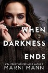 Release Day Blitz 💥 When Darkness Ends (Moments in Boston, 3) by Marni Mann 💥5 Star Book Review 💥 Blog Tour