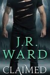 💥 Release Day Blitz 💥 Claimed (Lair of the Wolven, book 1) by JR Ward 💥 Available Now 💥