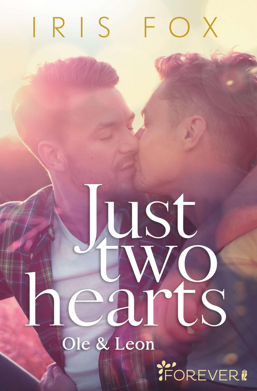 [Ausgelesen] Iris Fox: Just two hearts – Ole & Leon