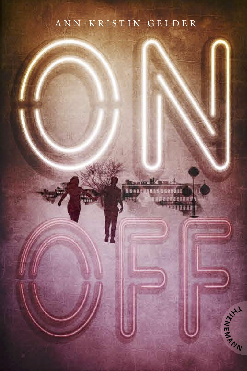 [Ausgelesen] Ann-Kristin Gelder: ON:OFF