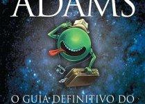 Capa do livro O Guia Definitivo do Mochileiro das Galáxias