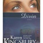 Divin de Karen Kingsbury-Editura Kerigma-prezentare