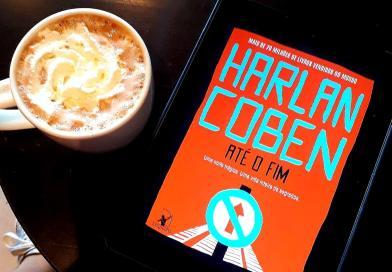 Em Até o Fim, de Harlan Coben, as pessoas não são o que aparentam ser