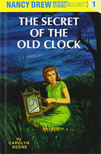 The first Nancy Drew book - The Secret of the Old Clock