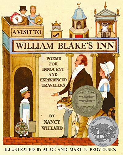 A Visit to William Blake's Inn, by Nancy Willard
