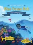 blue-ocean-bob-a-challenging-job