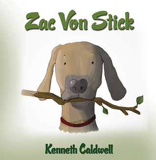 Zac Von Stick by Kenneth Caldwell