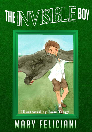 Bullying Awareness Month & The Invisible Boy by Mary Feliciani