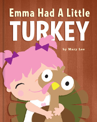 Emma Had a Little Turkey by Mary Lee