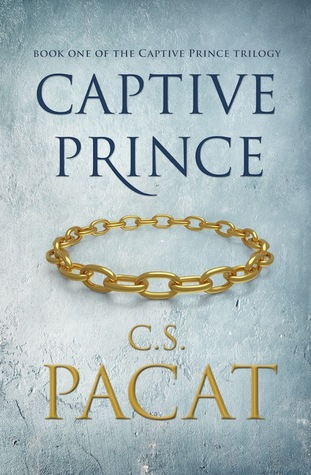Book Review : Captive Prince (Volume I) by C.S. Pacat