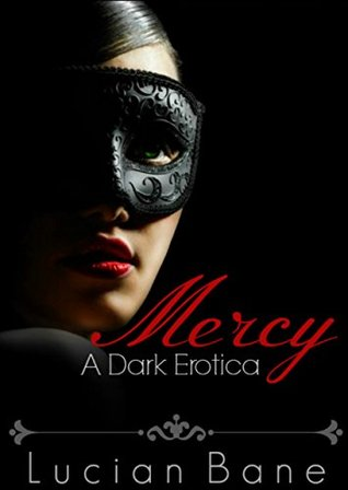 Book Review : Mercy (The Mercy Trilogy) by Lucian Bane