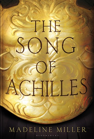 Book Review : The Song of Achilles by Madeline Miller
