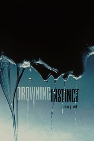 Book Review : Drowning Instinct by Ilsa J. Bick