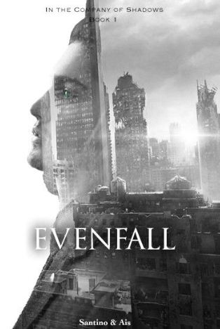 Book Review : Evenfall (In The Company of Shadows #1) by Ais
