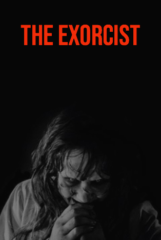 Book to Screen : The Exorcist –– Do You Know What Your Cunting Daughter Did?