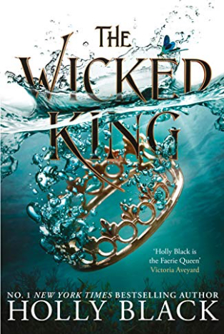 Book Review : The Wicked King (The Folk of the Air #2) By Holly Black