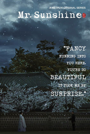 Korean Drama Quotes Galore : Mr. Sunshine (미스터 션샤인)